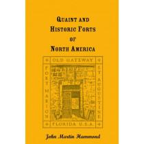 Quaint and Historic Forts of North America by John Martin Hammond, 9780788408342