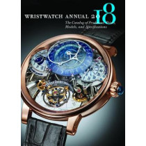 Wristwatch Annual 2018 by Peter Braun, 9780789213501