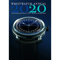 Wristwatch Annual 2020: The Catalog of Producers, Prices, Models and Specifications by Peter Braun, 9780789213525