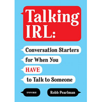Talking IRL by Robb Pearlman, 9780789337016