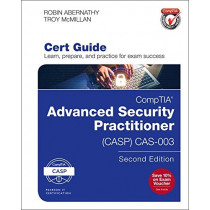 CompTIA Advanced Security Practitioner (CASP) CAS-003 Cert Guide by Robin Abernathy, 9780789759443