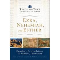 Ezra, Nehemiah, and Esther by Douglas J.E. Nykolaishen, 9780801015403