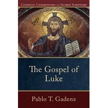 The Gospel of Luke by Pablo T. Gadenz, 9780801037009