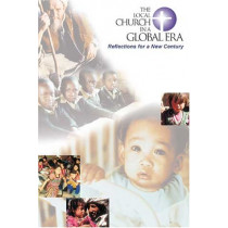 The Local Church in a Global Era: Reflections for a New Century by Max L. Stackhouse, 9780802847102
