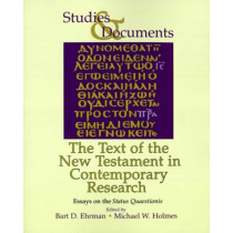 The Text of the New Testament in Contemporary Research: Essays on the Status Quaestionis Bart D. Ehrman by Bart D. Ehrman, 9780802848246