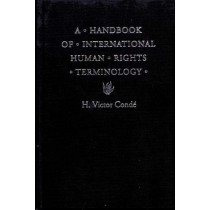 A Handbook of International Human Rights Terminology by H. Victor Conde, 9780803215016