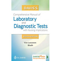 Davis's Comprehensive Manual of Laboratory and Diagnostic Tests With Nursing Implications by Anne M. Van Leeuwen, 9780803674950