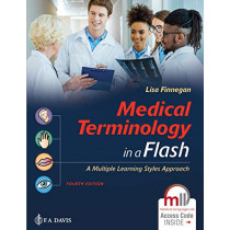 Medical Terminology in a Flash!: A Multiple Learning Styles Approach by Lisa Finnegan, 9780803689534