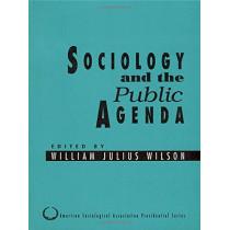 Sociology and the Public Agenda by William Julius Wilson, 9780803950832