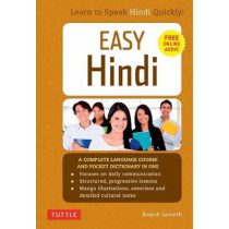 Easy Hindi: A Complete Language Course and Pocket Dictionary in One by Brajesh Samarth, 9780804843096