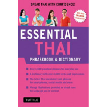 Essential Thai Phrasebook and Dictionary: Speak Thai with Confidence: Revised Edition by Jintana Rattanakhemakorn, 9780804846875