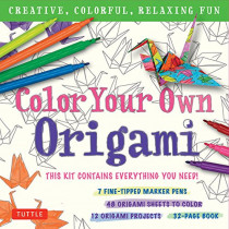 Color Your Own Origami Kit: Creative, Colorful, Relaxing Fun: 7 Fine-Tipped Markers, 12 Projects, 48 Origami Papers & Adult Coloring Origami Instruction Book by Tuttle Publishing, 9780804851275