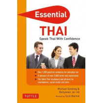Essential Thai: Speak Thai With Confidence!: Thai Phrasebook and Dictionary by Michael Golding, 9780804851282