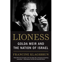 Lioness: Golda Meir and the Nation of Israel by Francine Klagsbrun, 9780805211931