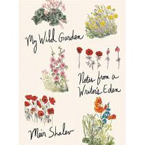 My Wild Garden: Notes from a Writer's Eden by Meir Shalev, 9780805243512