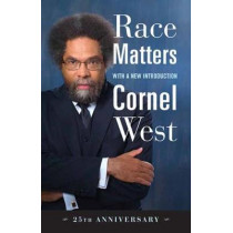 Race Matters, 25th Anniversary by Cornel West, 9780807008836