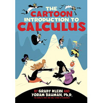 The Cartoon Introduction to Calculus by Yoram Bauman, 9780809033690