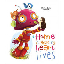 Home Is Where My Heart Lives by Heidi Howarth, 9780809167876