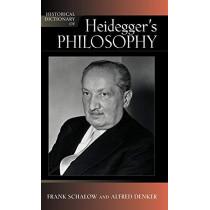 Historical Dictionary of Heidegger's Philosophy by Frank Schalow, 9780810859630
