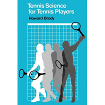Tennis Science for Tennis Players by Howard Brody, 9780812212389