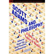 Scott Adams and Philosophy by Daniel Yim, 9780812699777