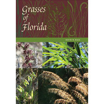 Grasses of Florida by David W. Hall, 9780813056050