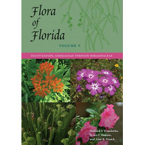 Flora of Florida, Volume V: Dicotyledons, Gisekiaceae through Boraginaceae by Richard P. Wunderlin, 9780813056791