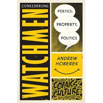 Considering Watchmen by Andrew Hoberek, 9780813590363
