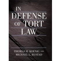 In Defense of Tort Law by Thomas Koenig, 9780814747575