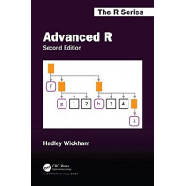 Advanced R, Second Edition by Hadley Wickham, 9780815384571