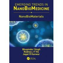 NanoBioMaterials by Bhupinder Singh, 9780815399780