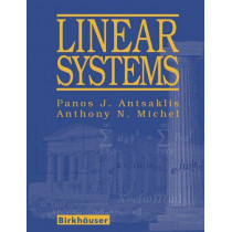Linear Systems by Panos J. Antsaklis, 9780817644345