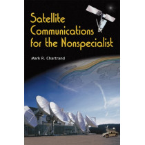 Satellite Communications For The Nonspecialist, 9780819477750