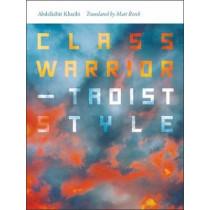 Class Warrior-Taoist Style by Abdelkeir Khatibi, 9780819577535
