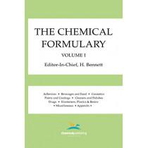 The Chemical Formulary, Volume 1: Volume 1 by H. Bennett, 9780820602592