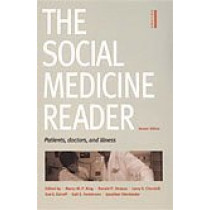 The Social Medicine Reader, Second Edition: Volume One: Patients, Doctors, and Illness by Nancy R. King, 9780822335559