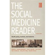 The Social Medicine Reader, Second Edition: Volume 3: Health Policy, Markets, and Medicine by Ronald P. Strauss, 9780822335566