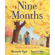 Nine Months: Before a Baby Is Born by Miranda Paul, 9780823441617
