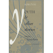 Youth and Other Stories by Mori Ogai, 9780824816001