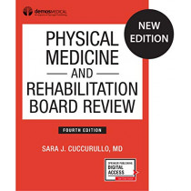 Physical Medicine and Rehabilitation Board Review by Sara J. Cuccurullo, 9780826134561