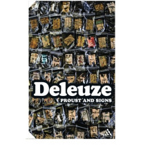 Proust and Signs by Gilles Deleuze, 9780826442789
