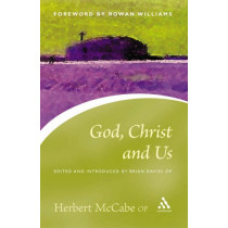 God, Christ and Us by Herbert McCabe, 9780826480415