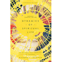 Dynamics of Spiritual Life: An Evangelical Theology of Renewal by Richard F. Lovelace, 9780830852888