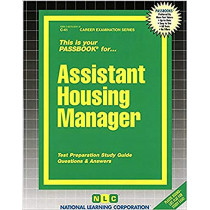 Assistant Housing Manager: Passbooks Study Guide by National Learning Corporation, 9780837300412
