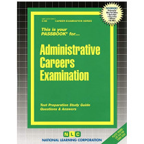 Administrative Careers Examination: Passbooks Study Guide by National Learning Corporation, 9780837300696