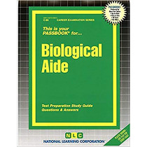 Biological Aide: Passbooks Study Guide by National Learning Corporation, 9780837300863