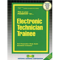 Electronic Technician Trainee: Passbooks Study Guide by National Learning Corporation, 9780837302386