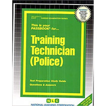 Training Technician (Police): Passbooks Study Guide by National Learning Corporation, 9780837304175