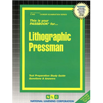 Lithographic Pressman: Passbooks Study Guide by National Learning Corporation, 9780837304458