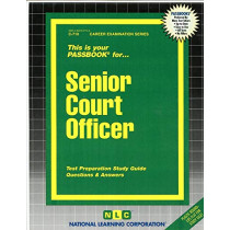 Senior Court Officer: Passbooks Study Guide by National Learning Corporation, 9780837307107